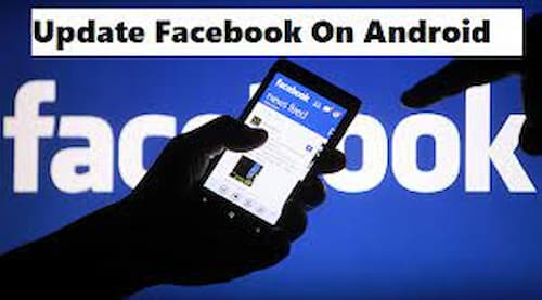 How to Update Facebook for Android?